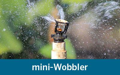 Senninger's mini-Wobbler